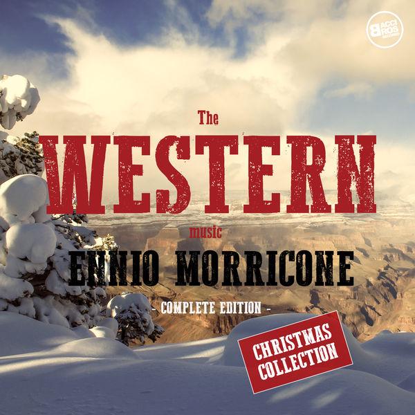 Ennio Morricone - Ennio Morricone: The Western Music - Christmas Collection