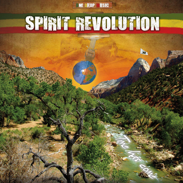 Spirit Revolution - Time Has Come