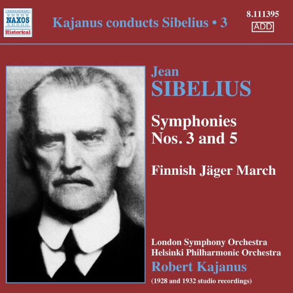 Robert Kajanus - Robert Kajanus dirige Sibelius (Volume 3)