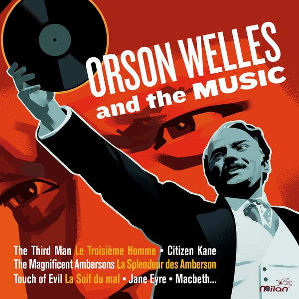 Various Artists - Orson Welles and the Music