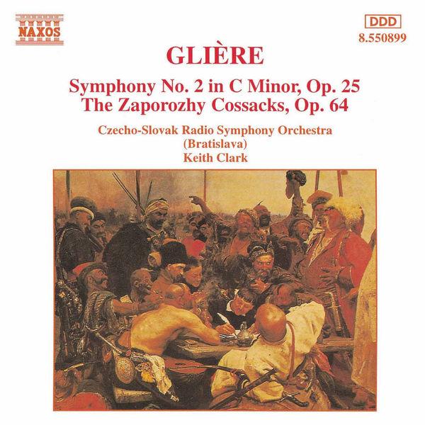 Slovak Radio Symphony Orchestra - GLIERE: Symphony No. 2 / The Zaporozhy Cossacks