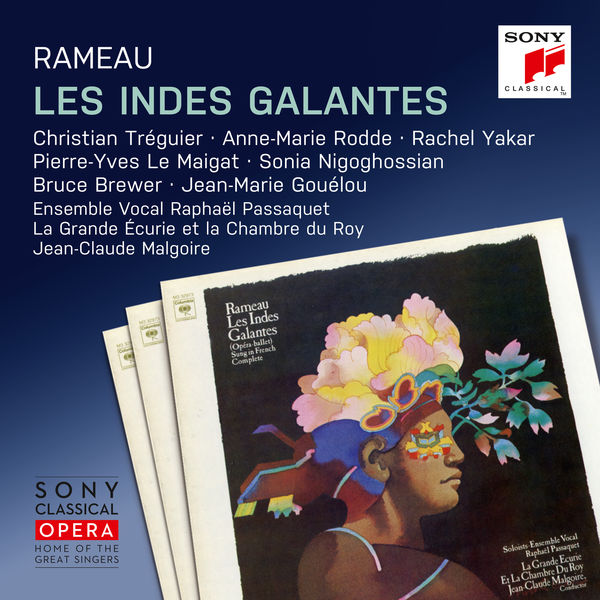 Jean-Claude Malgoire - Rameau: Les Indes galantes