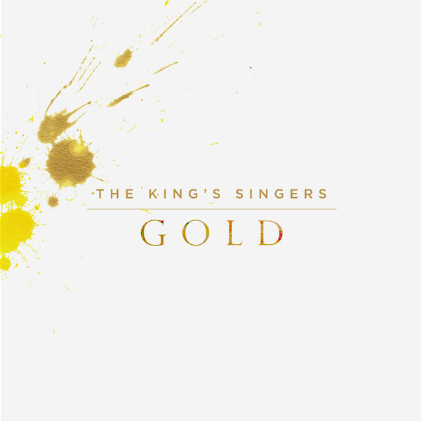 The King's Singers - Gold