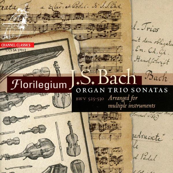 Florilegium - Bach: Organ Trio Sonatas