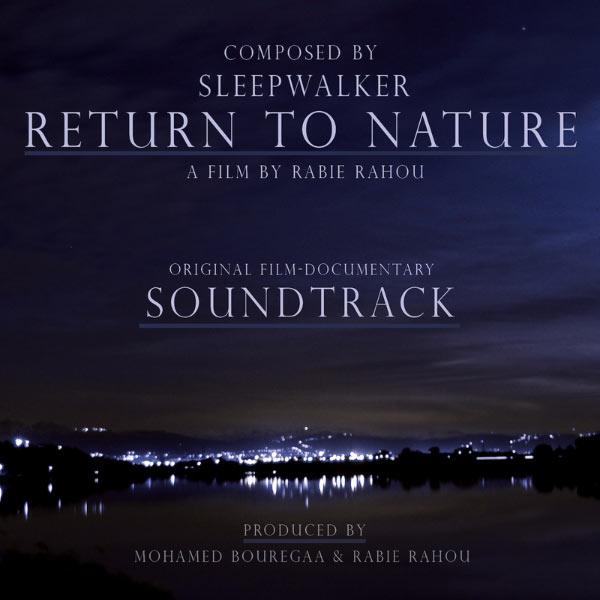 Sleepwalker|Return to Nature