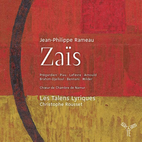 Christophe Rousset - Rameau : Zaïs