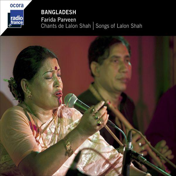 Farida Parveen - Bangladesh - Chants de Lalon Shah - Songs Of Lalon Shah