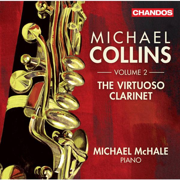 Michael Collins - The Virtuoso Clarinet (Volume 2)