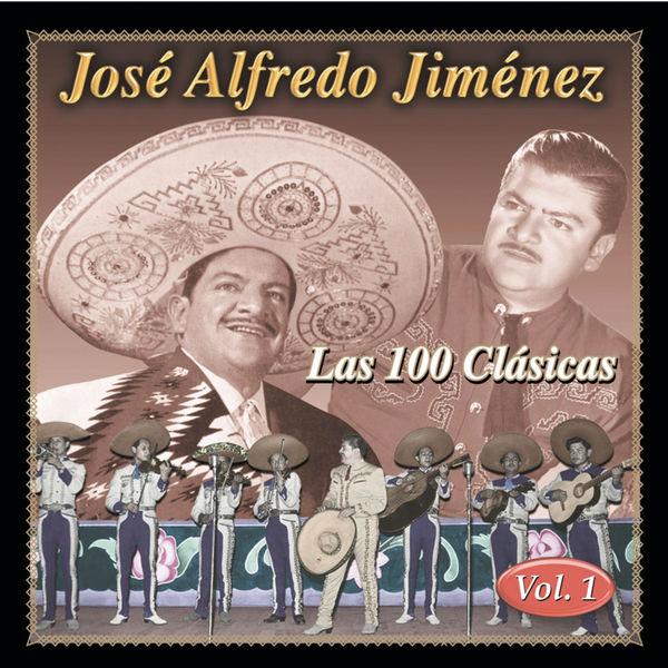 José Alfredo Jiménez - Las 100 Clasicas Vol. 1