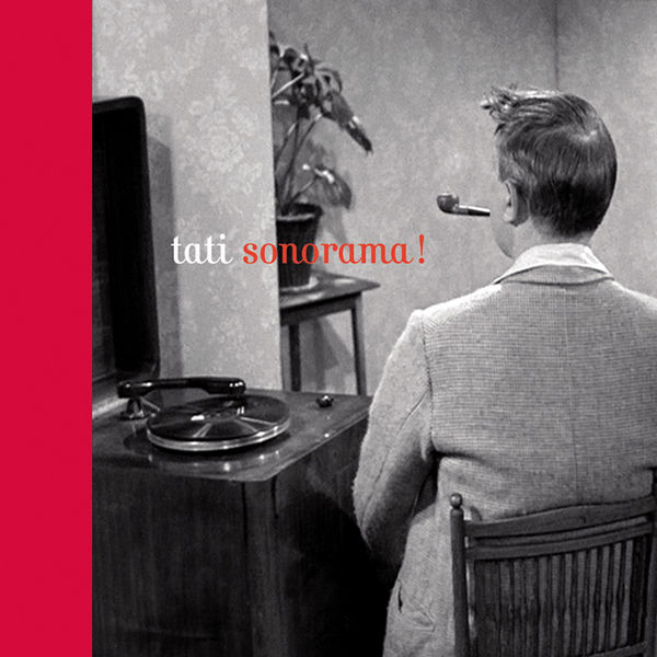 Jacques Tati - Sonorama !