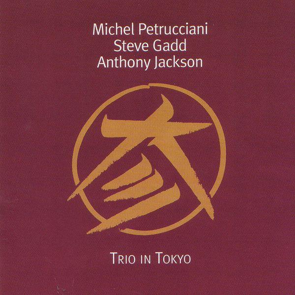 Michel Petrucciani Trio in Tokyo (Live)