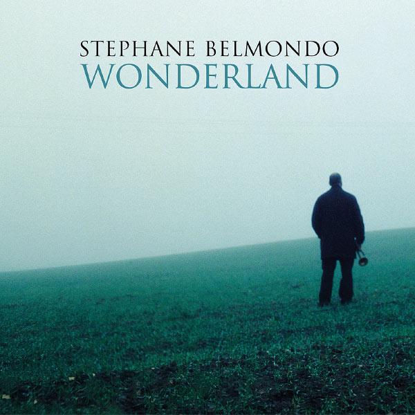 Stéphane Belmondo - Wonderland