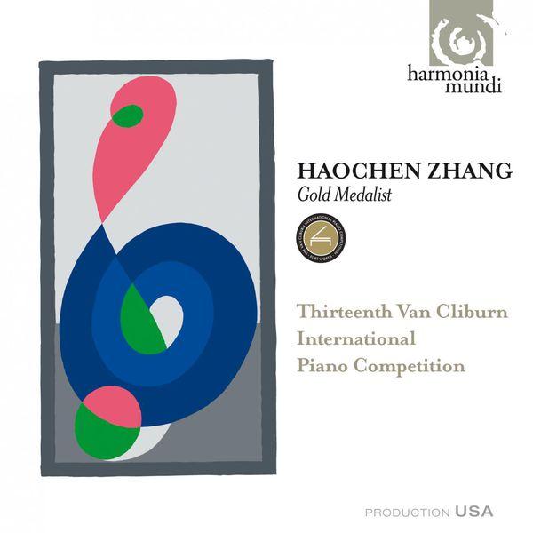 Haochen Zhang - 13th Van Cliburn International Piano Competition - Gold Medalist