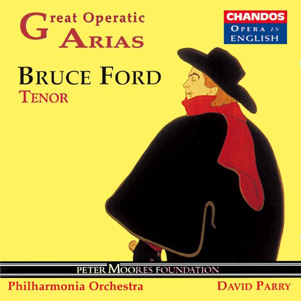 Bruce Ford - Bruce Ford chante des arias célèbres d'opéras