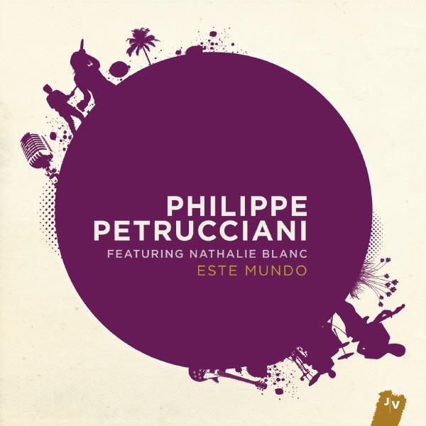 Philippe Petrucciani - Este Mundo