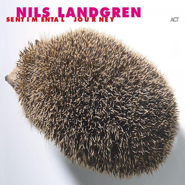 Nils Landgren - Sentimental Journey