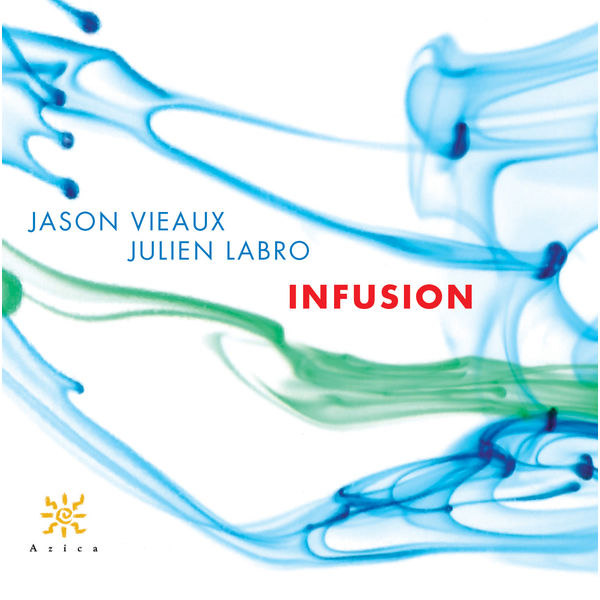 Jason Vieaux - Infusion