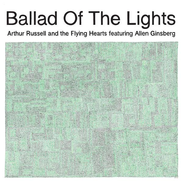 Arthur Russell - Ballad Of The Lights