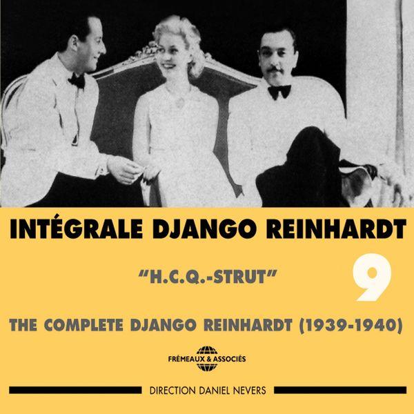 Django Reinhardt - Intégrale Django Reinhardt,  vol. 9 (1939-1940) - H.C.Q. Strut