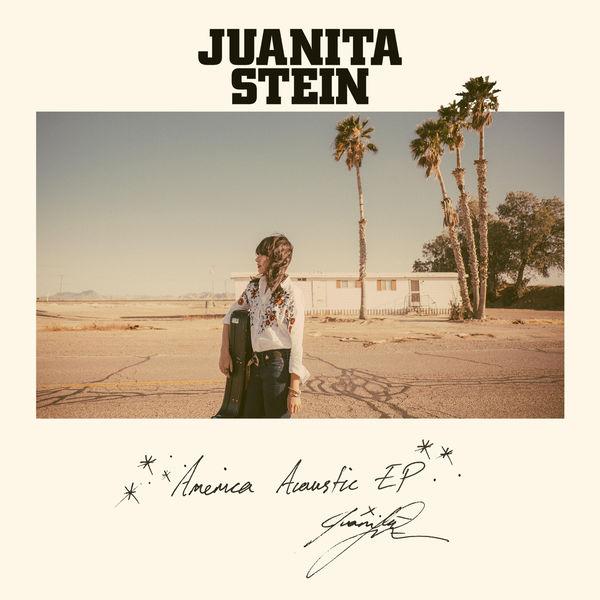Juanita Stein - America Acoustic EP