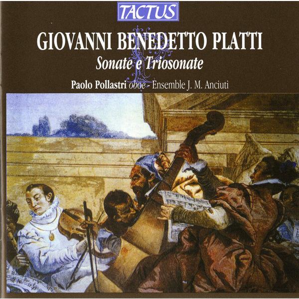 Paolo Pollastri - Platti: Sonate e Trio sonate