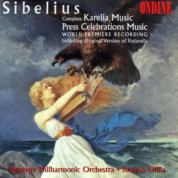 Tellu Virkkala - SIBELIUS, J.: Karelia / Press Celebrations Music (Tampere Philharmonic)
