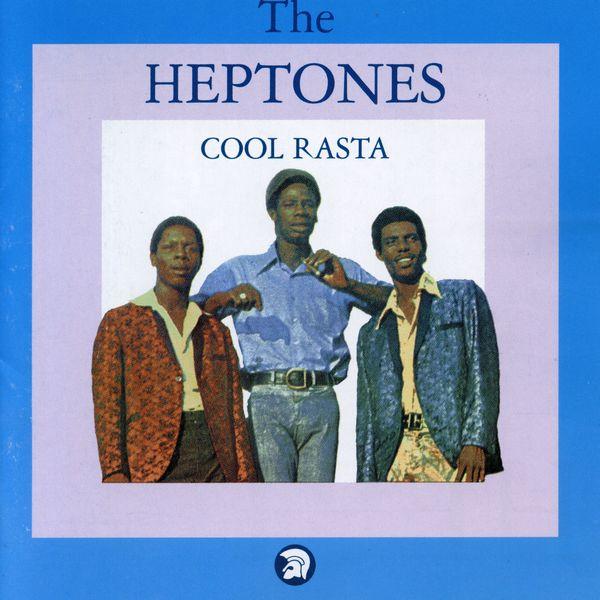 The Heptones - Cool Rasta (Bonus Track Edition)