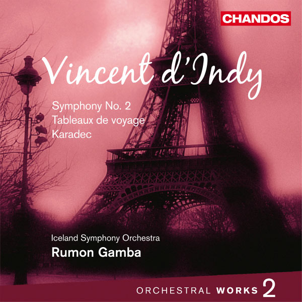 Rumon Gamba - Vincent d'Indy : Œuvres orchestrales (Volume 2)