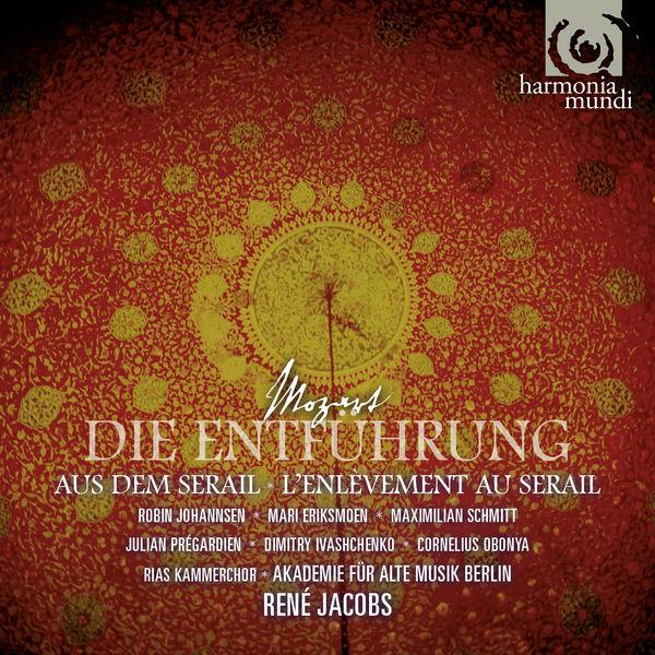 René Jacobs - Mozart : Die Entführung aus dem Serail