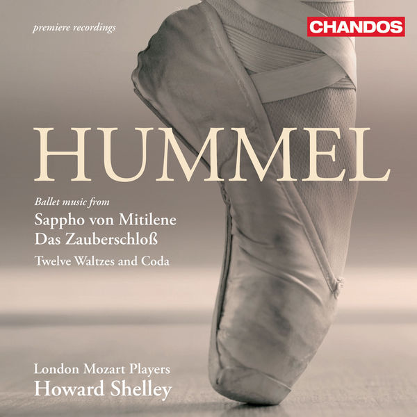Howard Shelley - HUMMEL: Sappho von Mitilene Suite / Das Zauberschloss Suite / 12 Waltzes and Coda