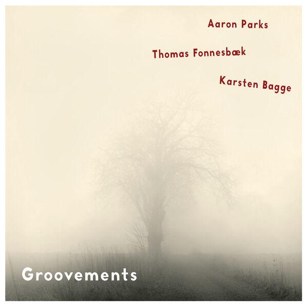 Aaron Parks - Groovements