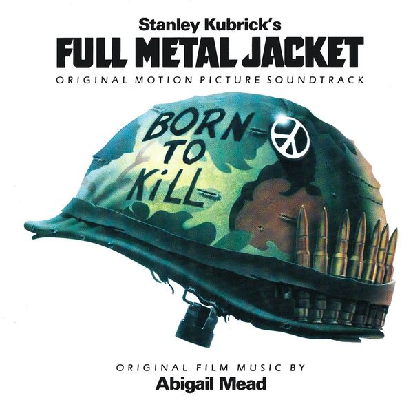 Various Artists - Full Metal Jacket (Original Motion Picture Soundtrack)