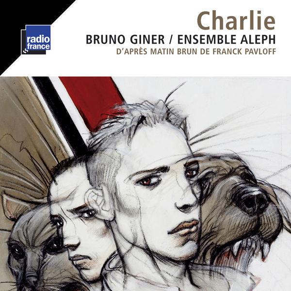 Bruno Giner - Charlie