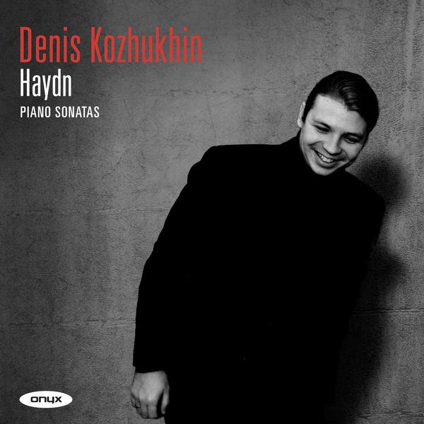 Denis Kozhukhin - Haydn: Piano Sonatas