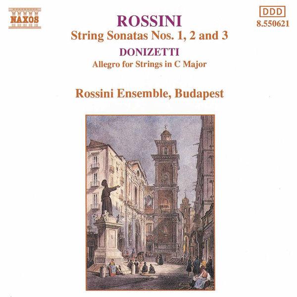 Budapest Rossini Ensemble - Rossini: String Sonatas / Donizetti : Allegro for Strings
