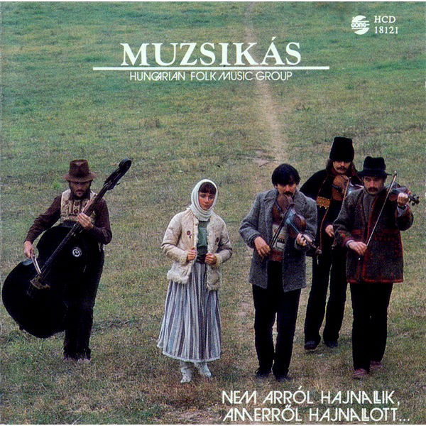Muzsikás - Prisoners' Songs Performed by the Muzsikas Folk Music Group