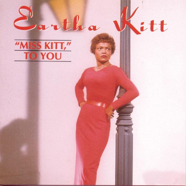 Eartha Kitt - Miss Kitt To You