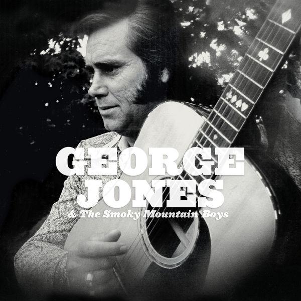 George Jones - George Jones & The Smoky Mountain Boys