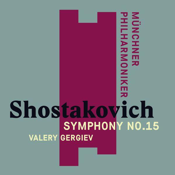 Valery Gergiev - Shostakovich: Symphony No. 15