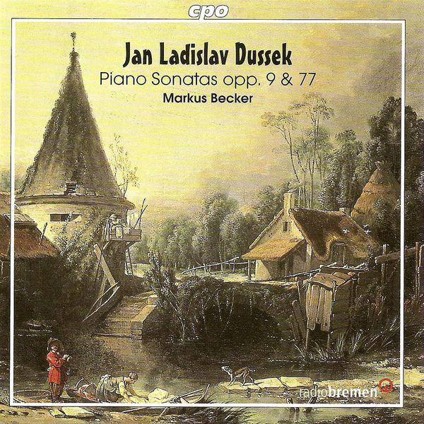 Markus Becker - DUSSEK, J.L.: Piano Sonatas - Opp. 9 and 77 (Becker)
