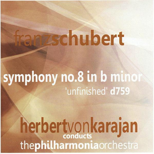 Philharmonia Orchestra - Schubert: Symphony No. 8 in B Minor
