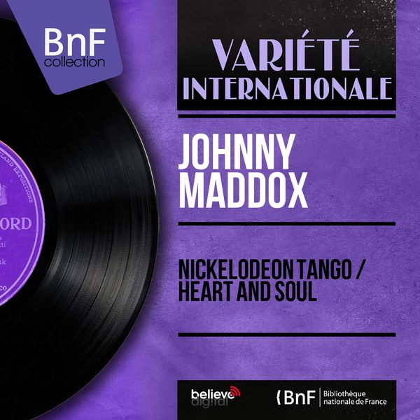 Johnny Maddox - Nickelodeon Tango / Heart and Soul (Mono Version)