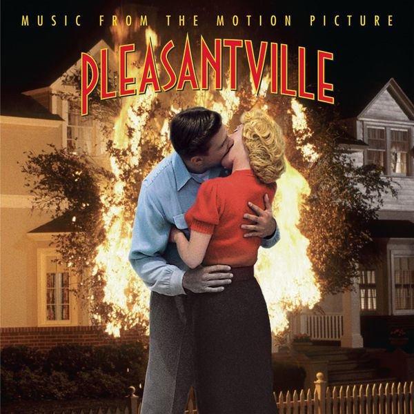 Original Soundtrack - Pleasantville -Music From The Motion Picture