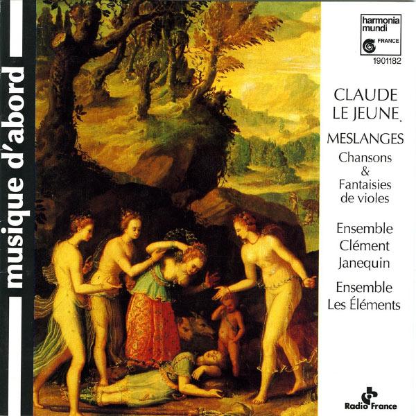 Ensemble Clément Janequin, Ensemble Les Eléments - Lejeune: Meslanges