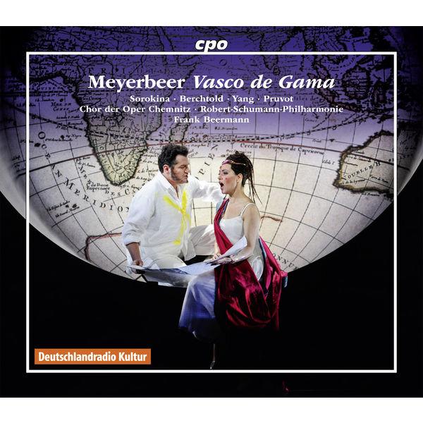 "Frank Beermann - Giacomo Meyerbeer : Vasco de Gama (Original version of ""L'Africaine"")"