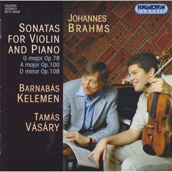 Barnabás Kelemen - Brahms: Violin Sonatas Nos. 1-3
