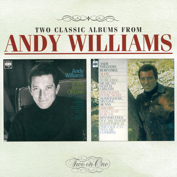 Andy Williams - In The Arms Of Love / Born Free
