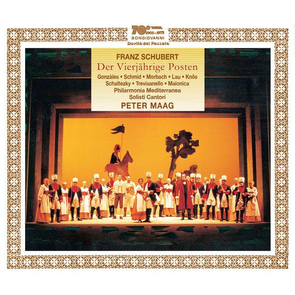Peter Maag - Schubert: Der vierjährige Posten, D. 190 (Live)