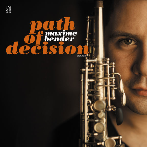 Maxime Bender - Path of Decision