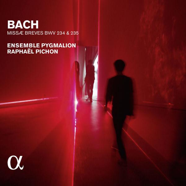 Raphaël Pichon - Bach: Missae breves BWV 234 & 235 (Alpha Collection)